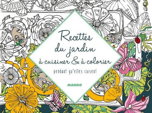 recettes-du-jardin-a-colorer-et-a-cuisiner-editions-mango-002-500x372